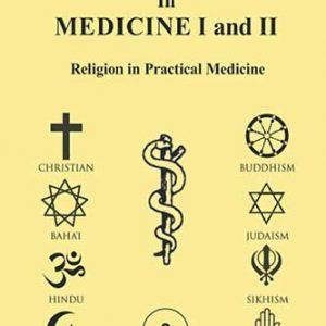 Religion in Medicine I and II