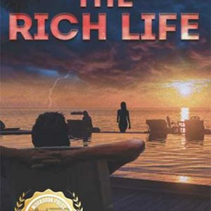 The Rich Life