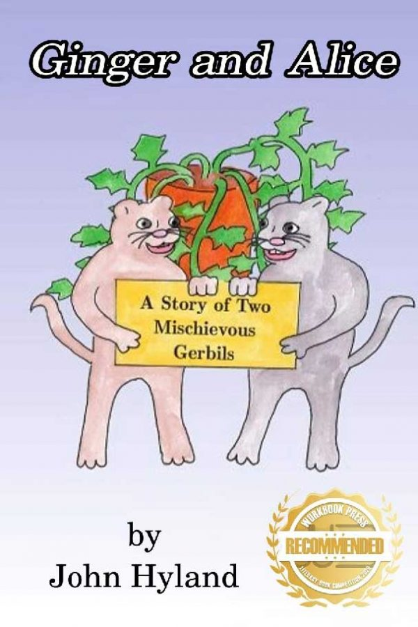 Ginger and Alice: A Story of Two Mischievous Gerbils